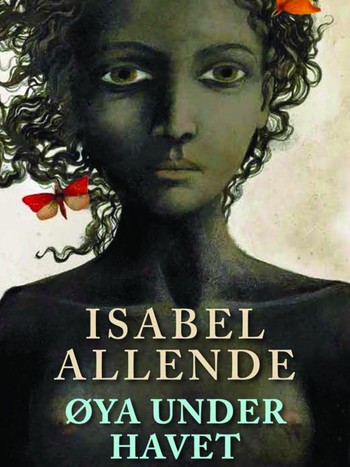 Isabel Allende: Øya under havet