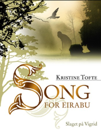Kristine Toftes Song for Eirabu. Bok 1.