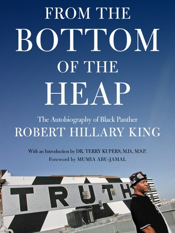 Bokcoveret - Forsiden på på selvbiografien til Robert Hillary King: 'From The Bottom Of The Heap: The Autobiography Of Black Panther Robert Hillary King' - Foto: Faksimile /