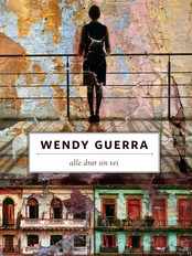 Wendy Guerra: &#39;Alle drar sin vei&#39;