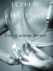 John Irving &#39;I en og samme person&#39;