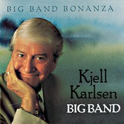 Kjell Karlsen Big Band Bonanza
