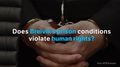 Why Breivik is suing the Norwegian government - Mass murderer and terrorist Anders Behring Breivik claims that the prison condition is violating his human rights.
