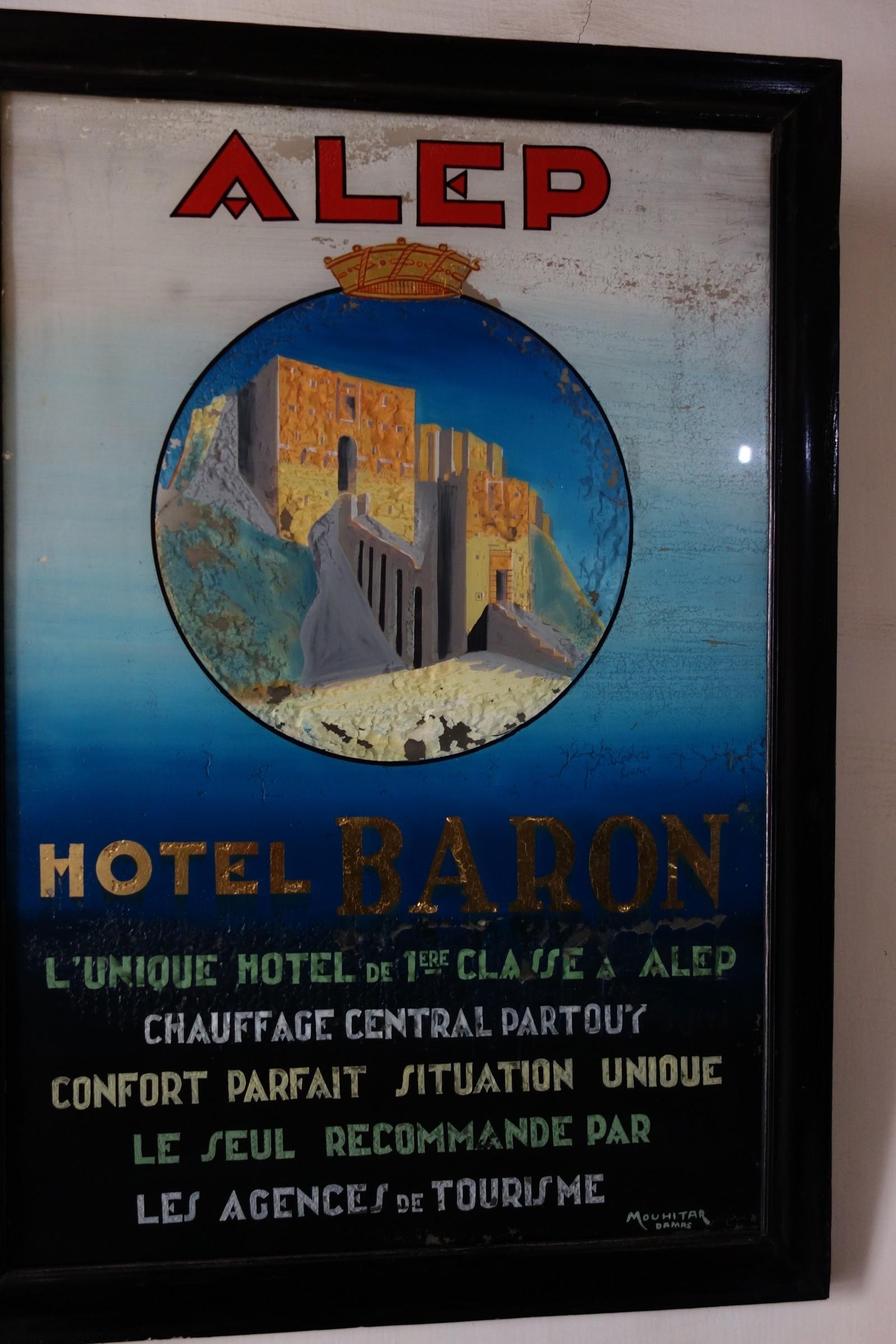 """På fransk står det at hotellet er """"l`unique hotell de la premiere classe à Alep"""" og ikke nok med det, de har sentralfyring."""