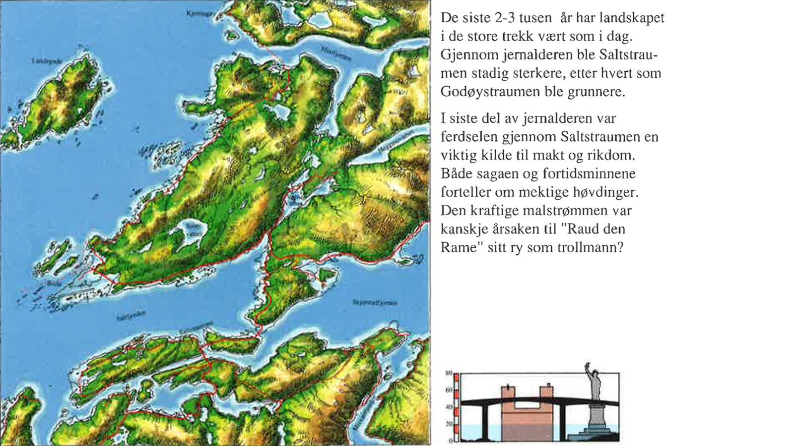 For 2700 år siden var landskapet i store trekk som i dag. Fra heftet «Spor ved Saltstraumen gjennom 10.000 år» av Hein Bjartmann Bjerck.