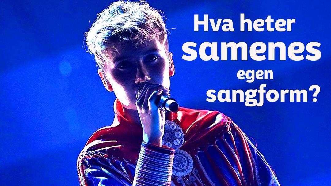 Bilde av Hætta i kofte som synger og spørsmålstekst om hva samenes sangform heter.
