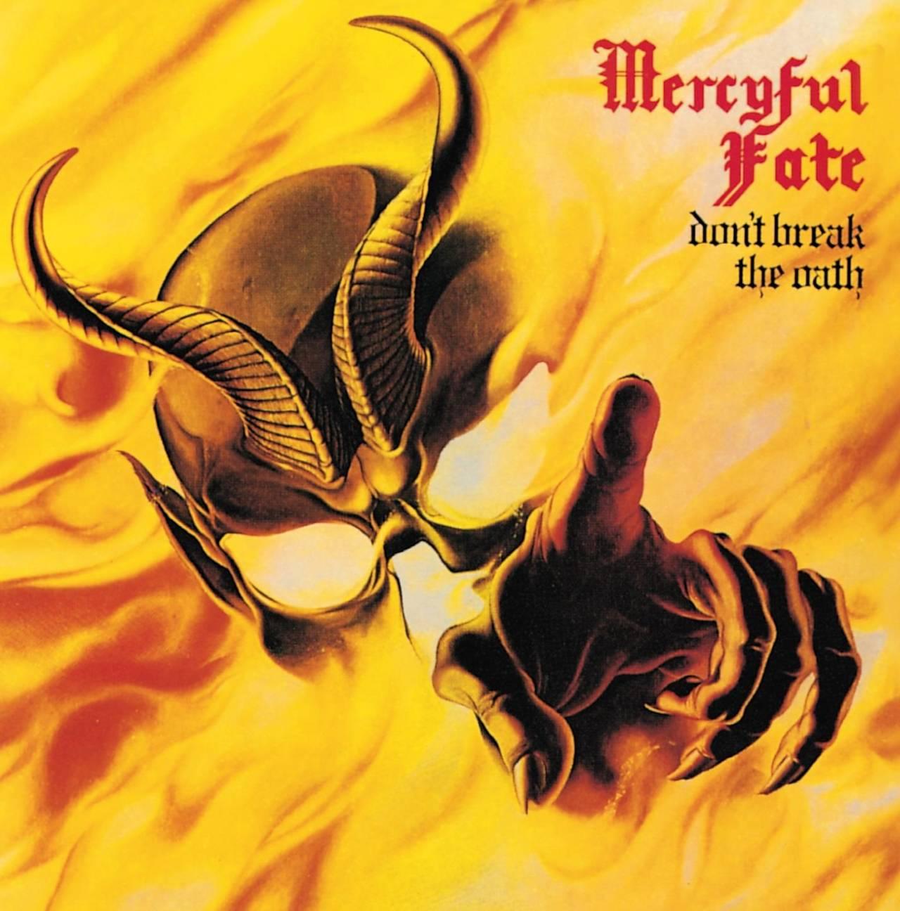 Coveret til albumet Don't Break the Oath av Mercyful Fate. Coveret viser et maleri av en hodeskalle med horn i et hav av flammer og en hånd som peker mot kameraet.