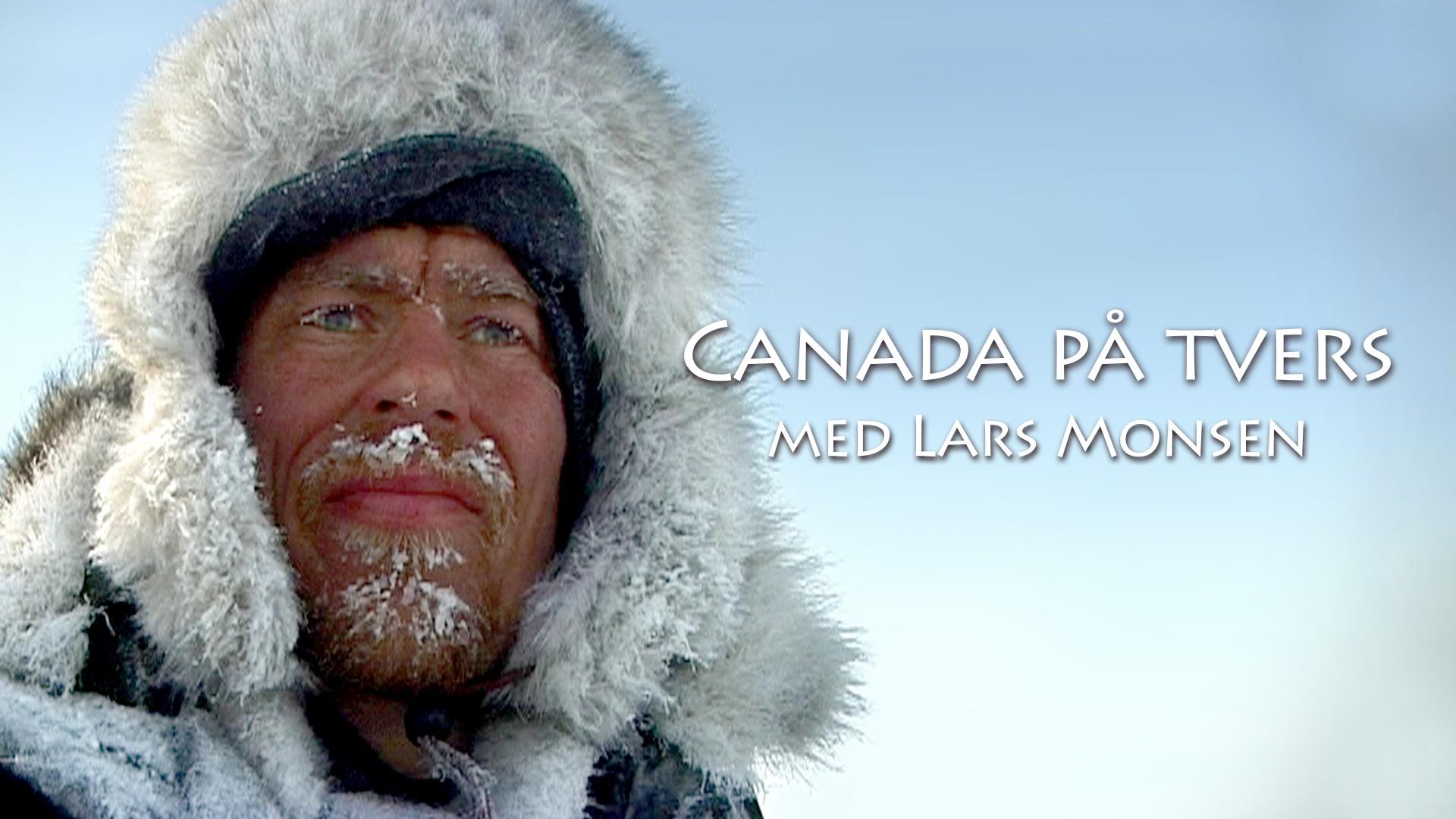 Lars Monsen Canada På Tvers