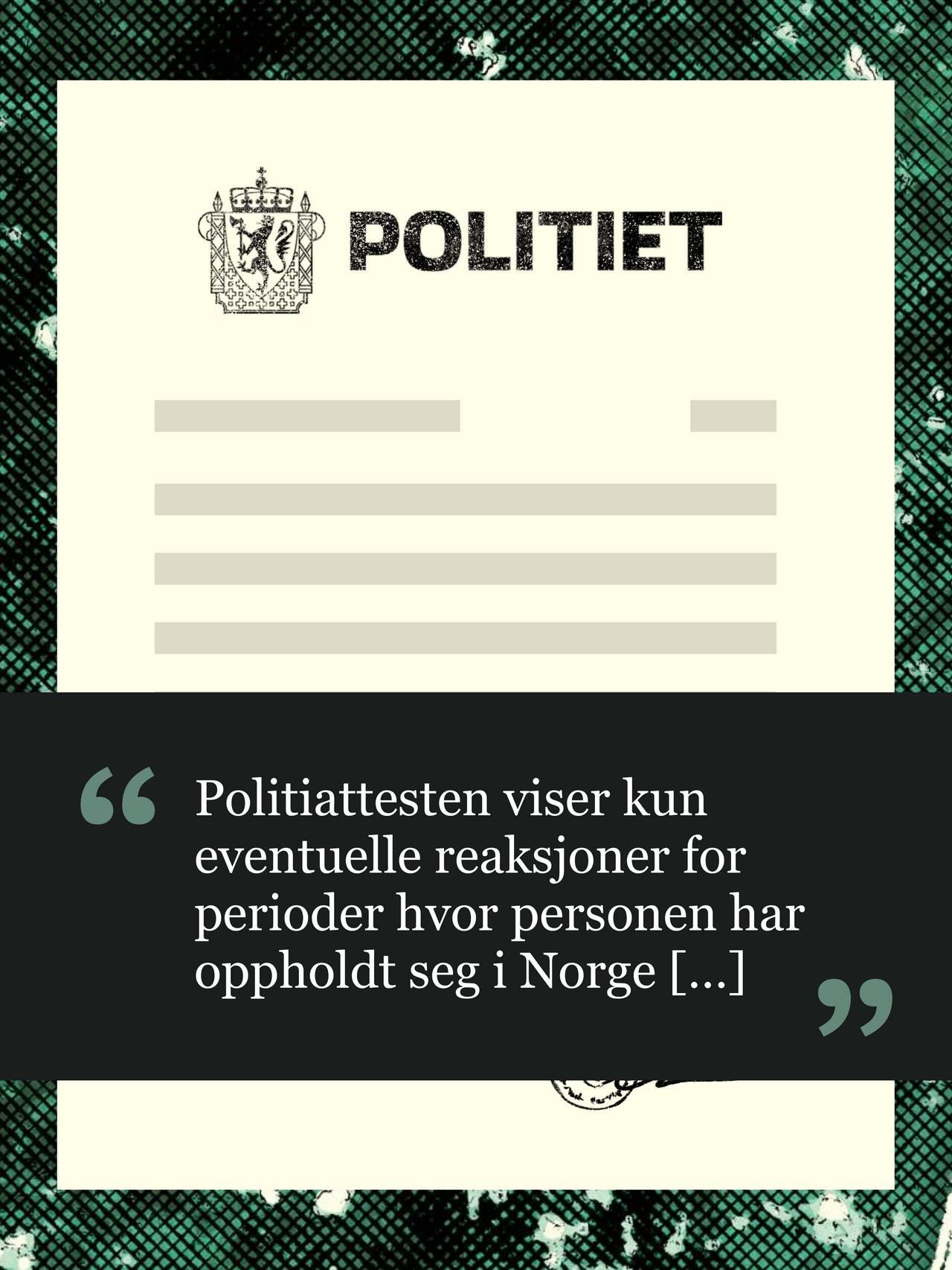 Politiattest –illustrasjon. Uttrekk fra attesten: