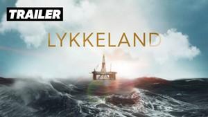 TRAILER: Lykkeland