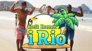 Helt Ramm: 1. Helt Ramm i Rio