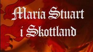 Fjernsynsteatret: Maria Stuart i Skottland  1:2
