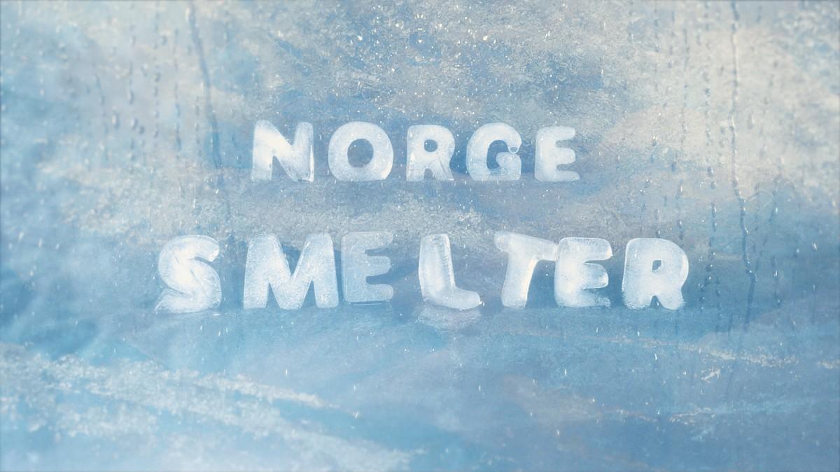 Norge smelter
