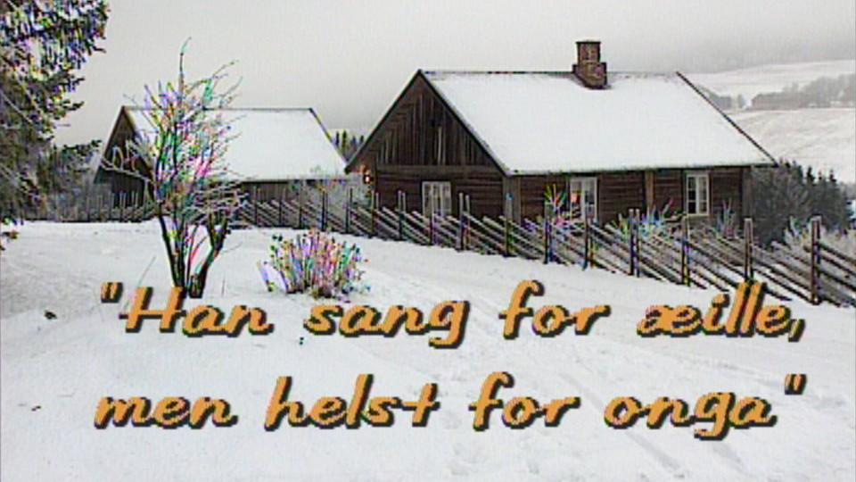 Han sang for æille, men helst for onga