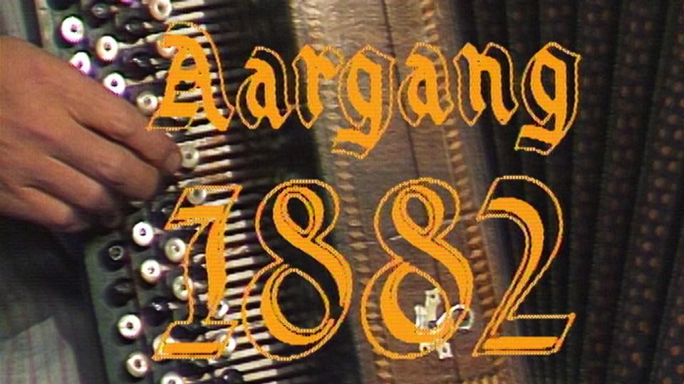 Aargang 1882 - Aktuelt Magazin