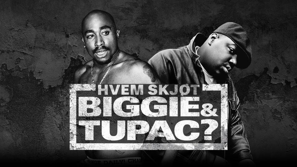 Hvem skjøt Biggie og Tupac?