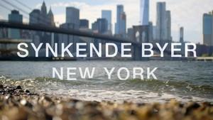 Synkende byer: New York