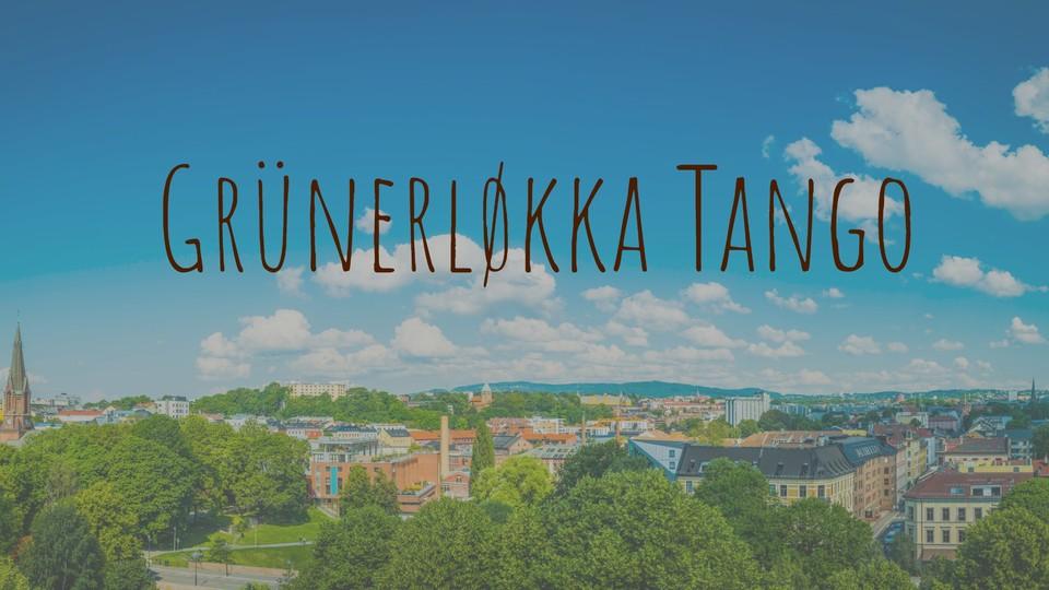 Grünerløkka Tango