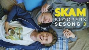 SKAM: 3. Bloopers - Sesong 3