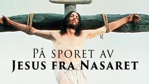 På sporet av Jesus fra Nasaret