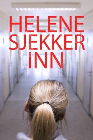 Helene sjekker inn: Akuttpsykiatrisk avdeling på Blakstad sykehus