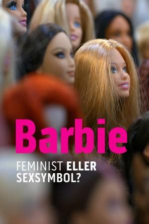 Barbie - feminist eller sexsymbol?