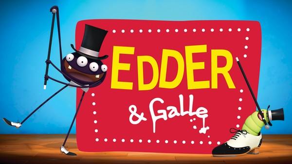 Edder og Galle drømmer om å være store underholdningsartister - og gjør alt for å bli det.Fransk animasjonsserie.