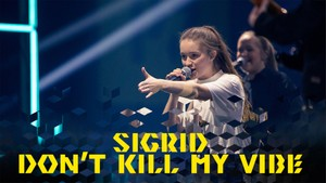 """Menneskene bak musikken: Sigrid - """"Don't Kill My Vibe"""""""