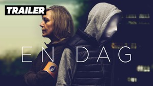 Trailere: TRAILER: En dag