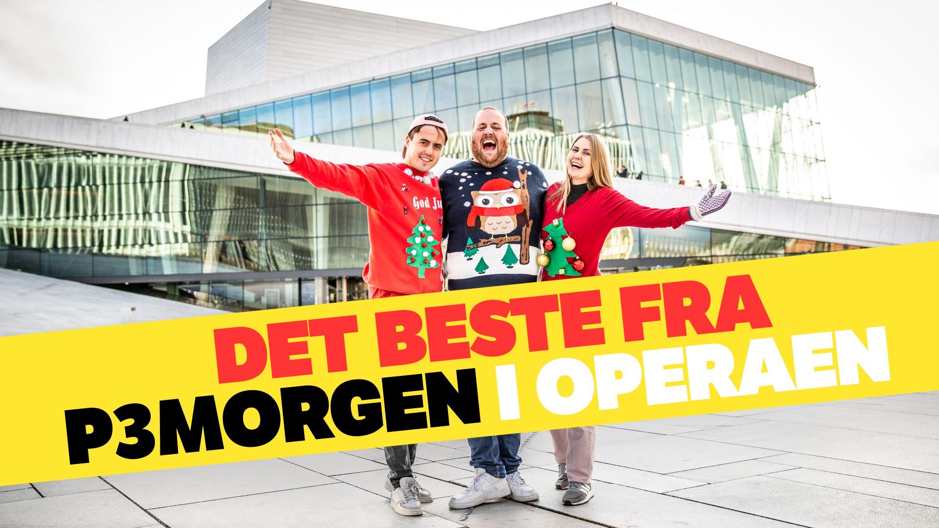 Nrk Tv P3morgen Live Fra Operaen