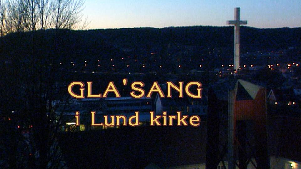 Gla'sang i Lund kirke