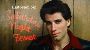 Historien om Saturday Night Fever