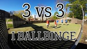Helt Ramm: 1. 3 vs 3 i ballbinge