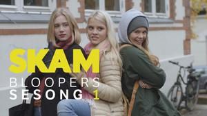 SKAM: 1. Bloopers - Sesong 1