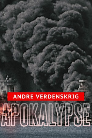 Apokalypse - andre verdenskrig