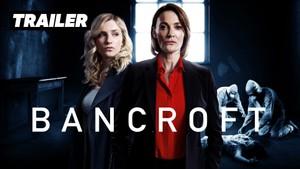 Trailere: TRAILER: Bancroft