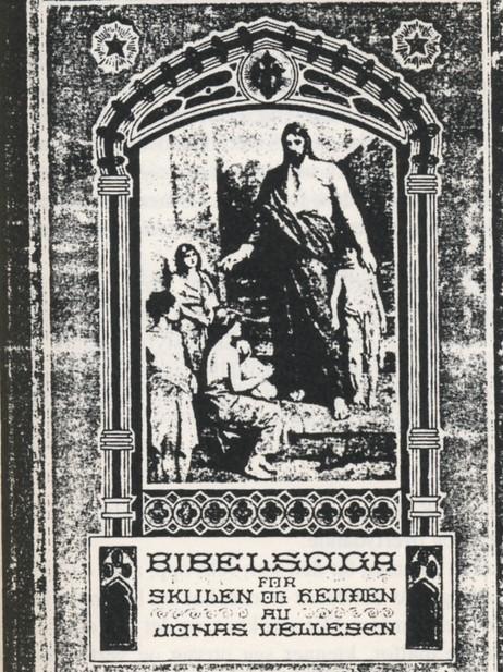 Bibelsoge og salmevers var svært sentrale element i skulen i eldre tid. Denne bibelsoga vart gitt ut i 1891.