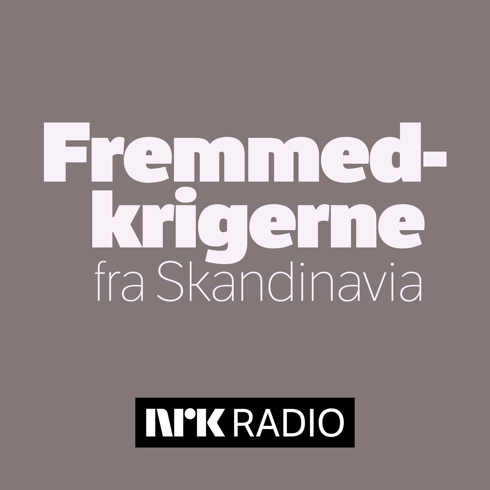Fremmedkrigerne fra Skandinavia