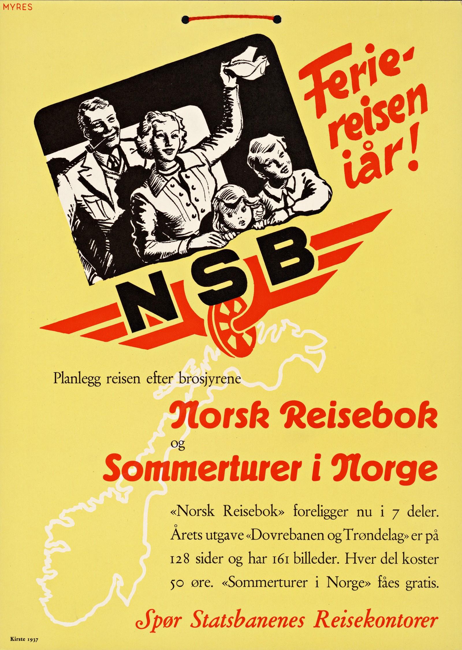 NSB Feriereisen iår! Planlegg reisen efter brosjyrene Norsk reisebok og Sommerturer i Norge. Denne turistplakaten fra 1937 er myntet på et norsk publiku.