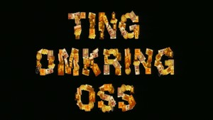 Ting omkring oss