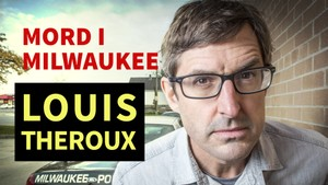 Louis Theroux: Mord i Milwaukee
