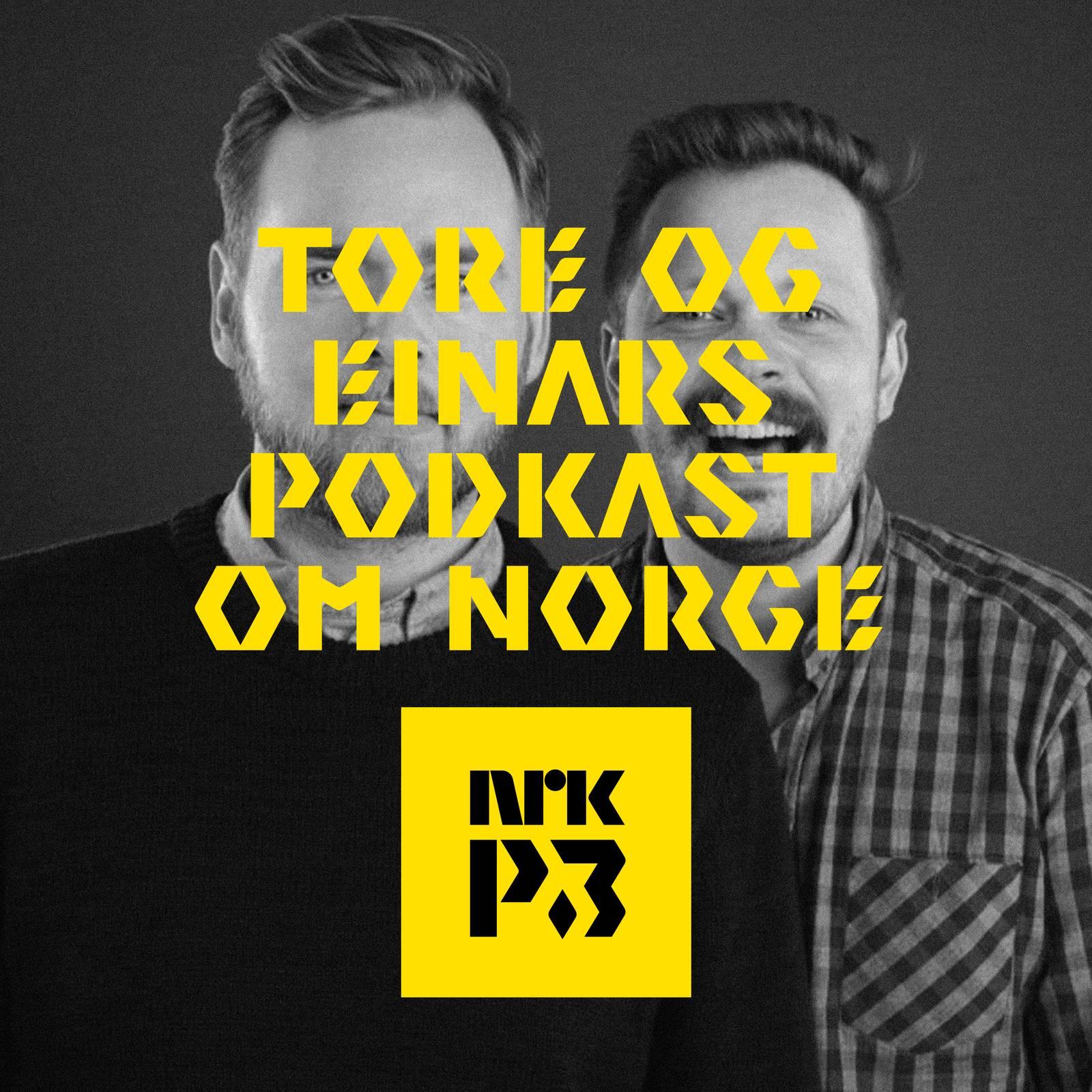 Tore og Einars podkast om Norge