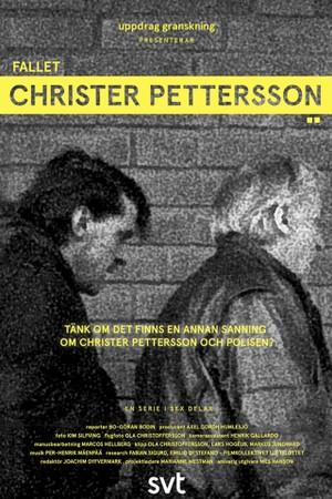 Saken Christer Pettersson: 1. episode