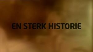 En sterk historie