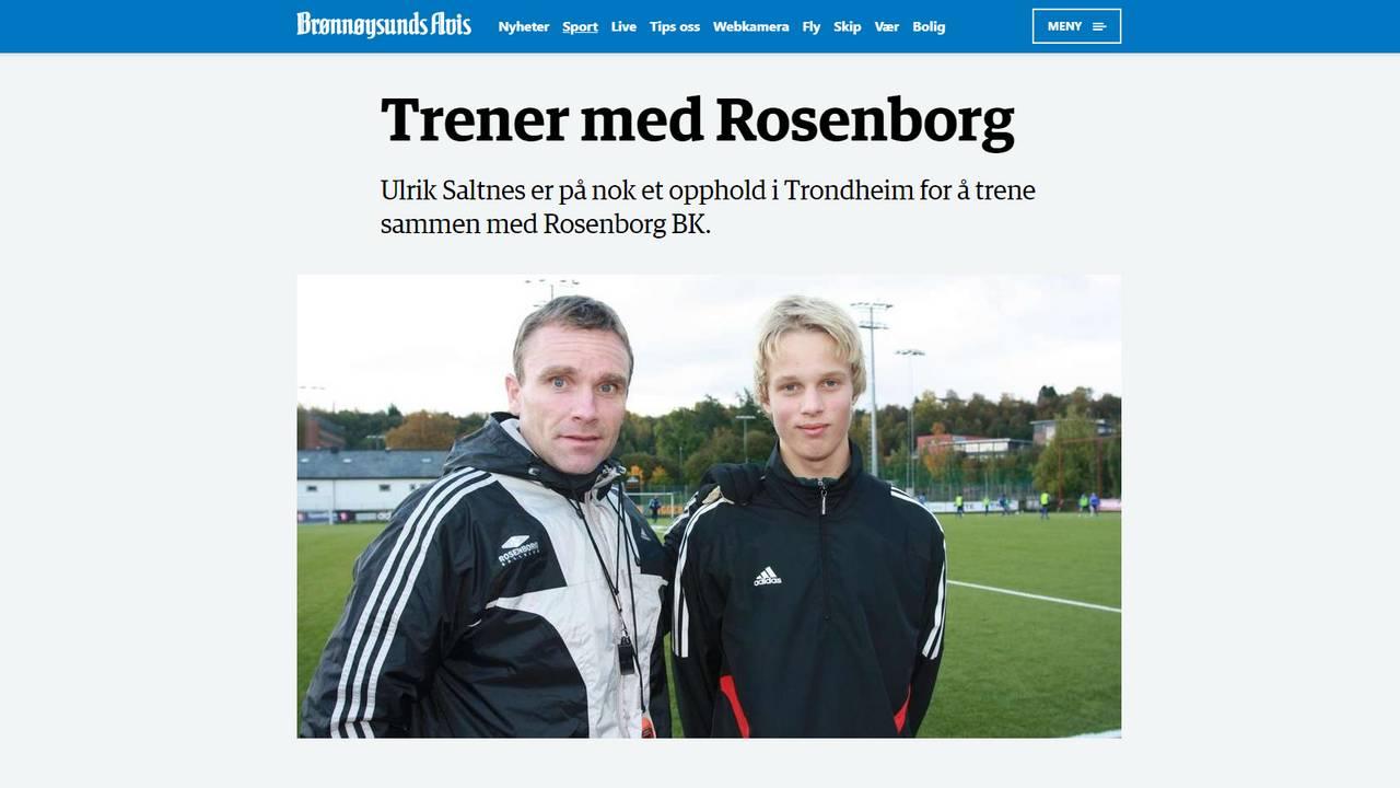 I 2010 var talentet Ulrik Saltnes på treningsopphold hos Rosenborg.