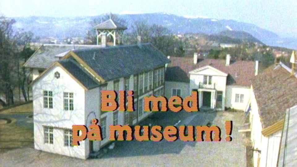 Bli med på museum!