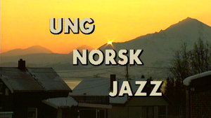Ung norsk jazz