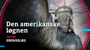 Grenseløs: Den amerikanske løgnen
