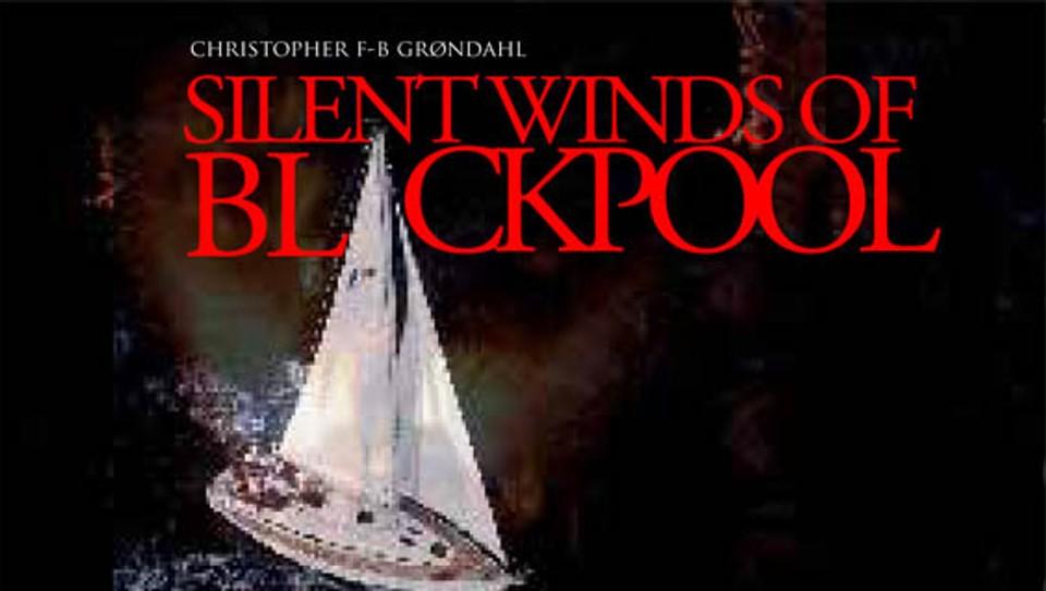 """""""Silent Winds of Blackpool"""" av Christopher Grøndahl"""