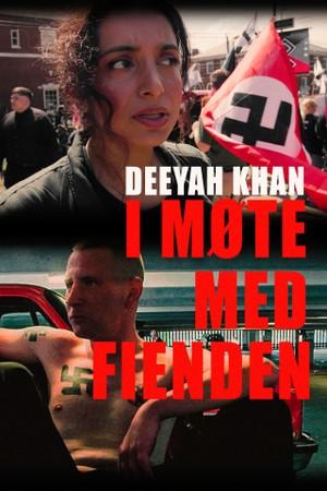 Deeyah Khan: I møte med fienden